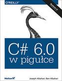 C# 6.0 w pigułce. Wydanie VI