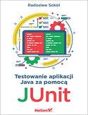 Testowanie aplikacji Java za pomocą JUnit